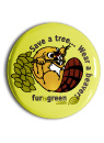 Save a Tree, Wear a Beaver