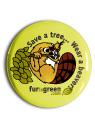 Save a Tree, Wear a Beaver